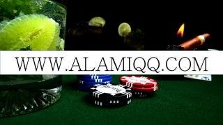 situs poker online terbaik di dunia, urutan poker online terbaik, website poker online terbaik - AlamiQQ.com