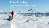 Polar Philately: Postal Service in the World's Coldest Places