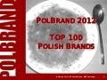 PolBrand 2012 - TOP 100 Polish Brands