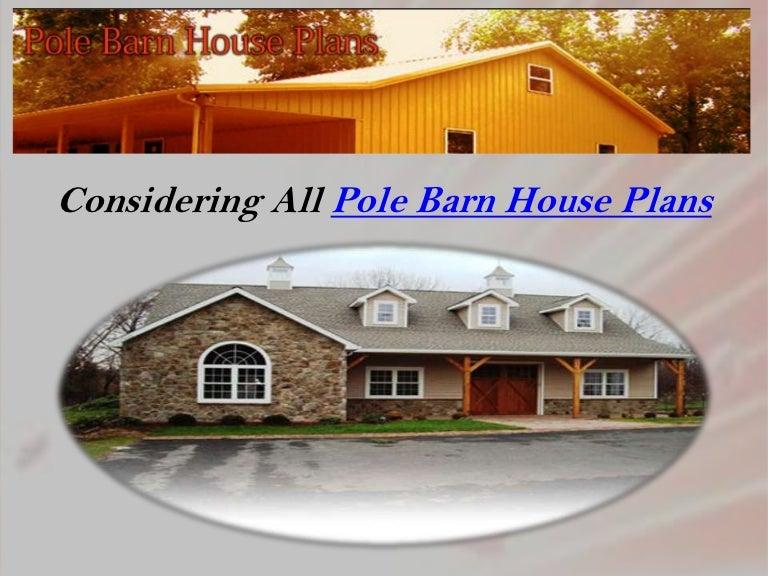 Pole barn house plans polebarnhouseplans 121227025209 phpapp01 thumbnail 4gcb1356576765 malvernweather Gallery