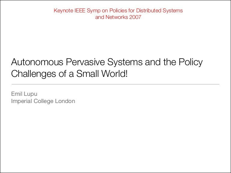Autonomous Pervasive Systems and the Policy Challenges of a