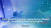 Policy Management Software Upping Process Efficiency by Unleashing the Power of Automation