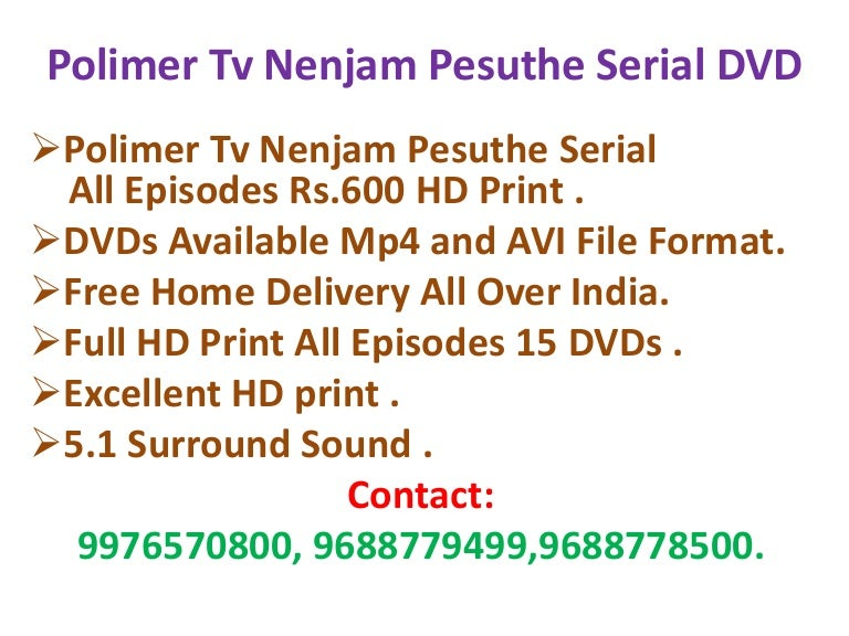 Polimer tv nenjam pesuthe Download All Episodes