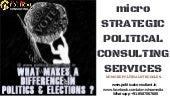 Political Strategy Consulting Services @ www.politicalconsultant.in