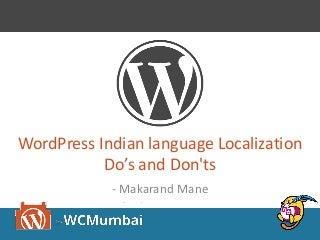 WordPress translation & Localisation : Avoid common mistakes by Makarand Mane
