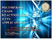 Polymerase chain reaction (pcr) & its