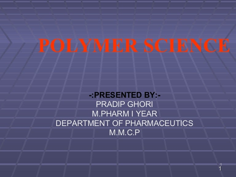 Polymer science. Ppt video online download.