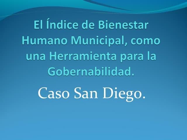 El índice de Bienestar Humano Municipal, como una Herramienta para la Gobernabilidad. Caso San Diego.