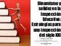 Dinamismo y solidez en la Inspección Educativa: estrategias para una inspección del siglo XXI