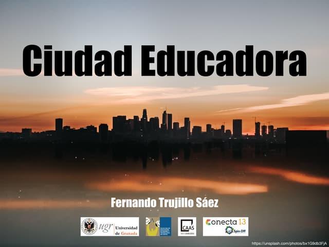 La Ciudad Educadora
