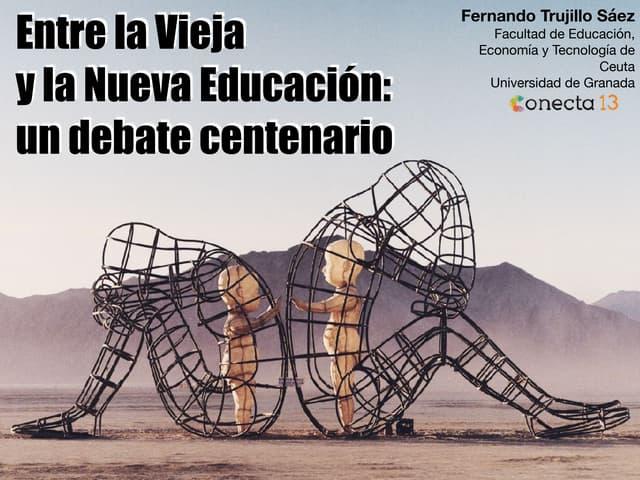 Entre la Vieja y la Nueva Educación: un debate centenario