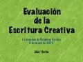 La Evaluación y uso de rúbricas sobre la escritura creativa