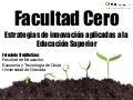 Facultad Cero: Estrategias de innovación aplicadas a la Educación Superior