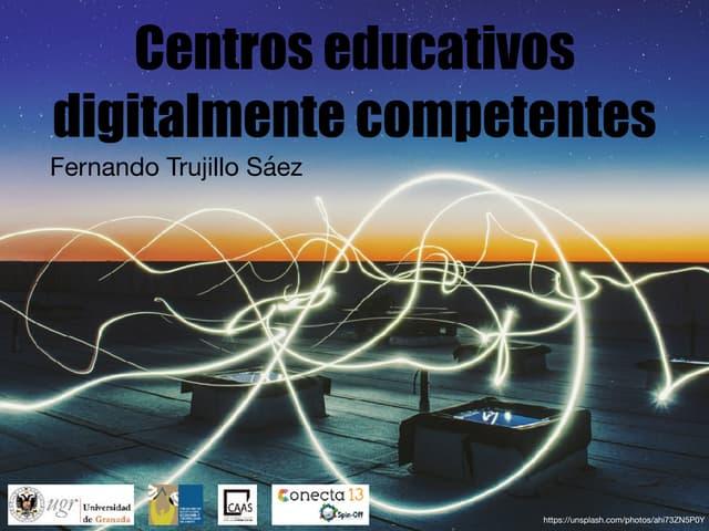 Centros digitalmente competentes: el reto de la tecnología educativa