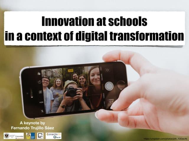 Innovation at schools in a context of digital transformation
