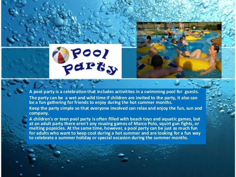What Is A Pool Party