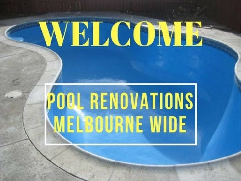 Pool Renovations Melbourne Wide