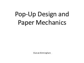 Pop up design and paper mechanics