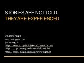 Stories are experienced