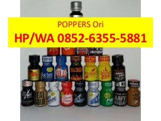 Jual Poppers Bukalapak, 0852-6355-5881 (HP/WA)