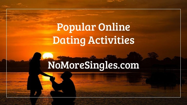 Dating activities for singles