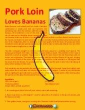 Pork loin loves banana