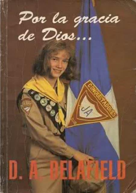 Por la gracia de Dios - D. A. Delafield