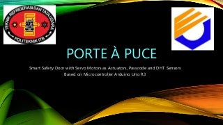 Porte à puce - Automatic Door based on Arduino UNO R3