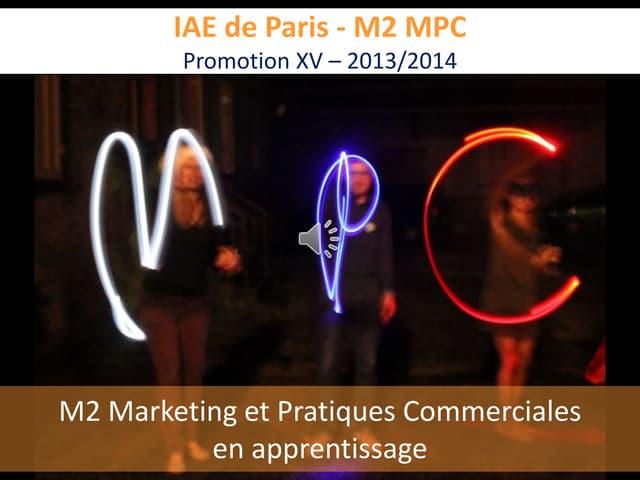Présentation IAE Paris Sorbonne M2 Marketing et Pratiques Commerciales 2014