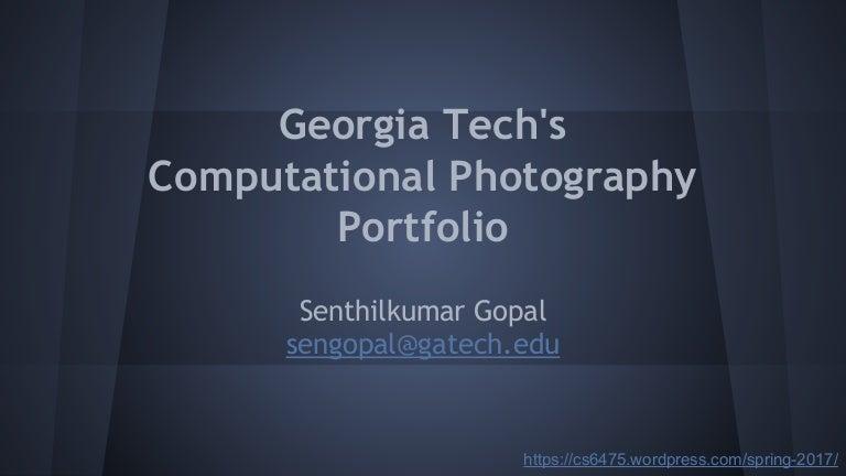 Portfolio for CS 6475 Computational Photography