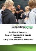Positive Activities to Support Younger Participants (Aged 16 24) Away From Anti-social Behaviour