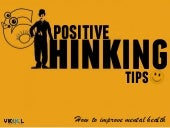 6 Positive Thinking Tips – How To Improve Mental Health