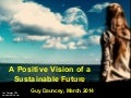 A Positive Vision of a Sustainable Future