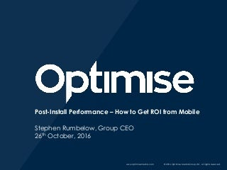 Post Install Performance - How to Get ROI From Mobile_Stephen Rumbelow