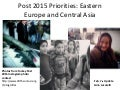 Post 2015 Priorities - Eastern Europe and Central Asia