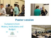 EU History, institutions and budget-Poster session