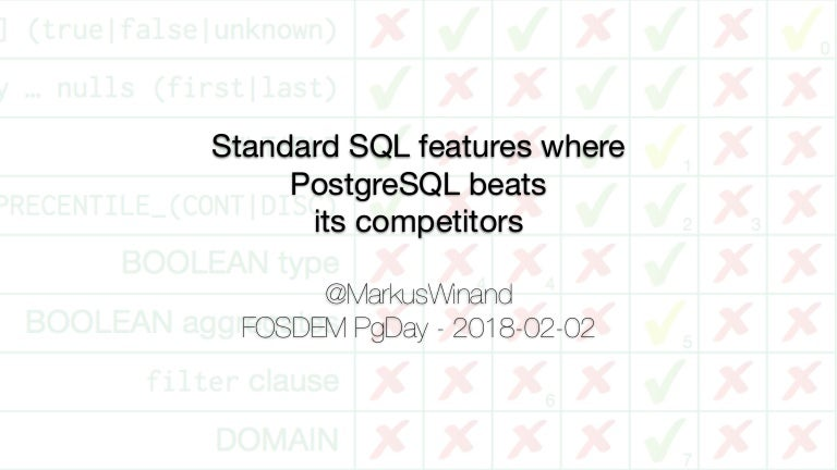 Standard SQL features where PostgreSQL beats its competitors