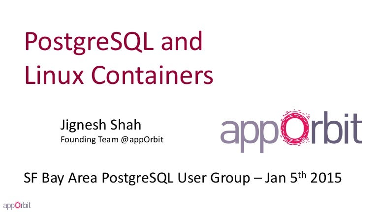 PostgreSQL and Linux Containers