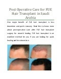 Post Operative Care for FUE Hair Transplant Saudi Arabia