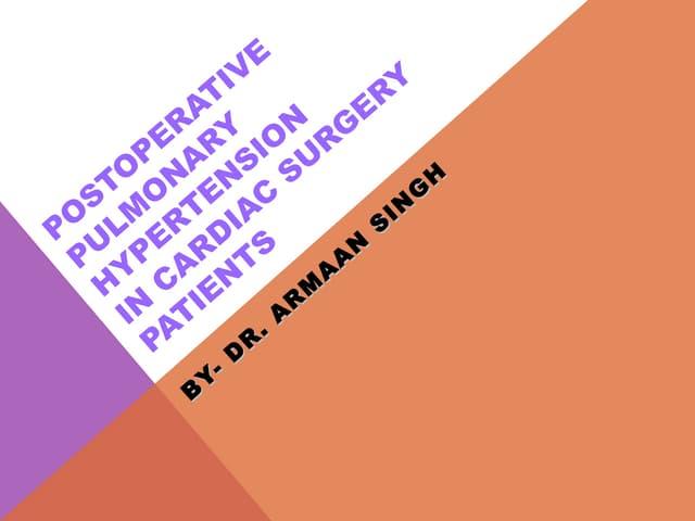 Postoperative pulmonary hypertension