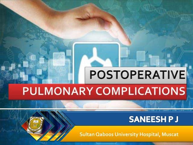 Postop pulmonary complications