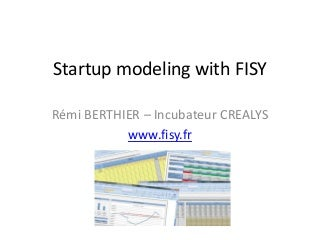 Startup Modeling with FISY