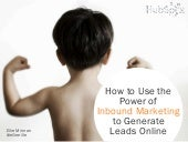 Power of Inbound Marketing - Bootcamp Presentation for Network Now