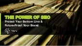 The Power of SEO: Protect Your Bottom Line & Future Proof Your Brand