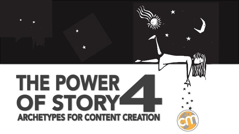 power-of-story-4-archetypes-robert-rose-131015124616-phpapp02