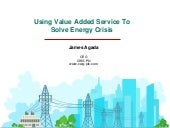Using Value Added Service To Solve Energy Crisis