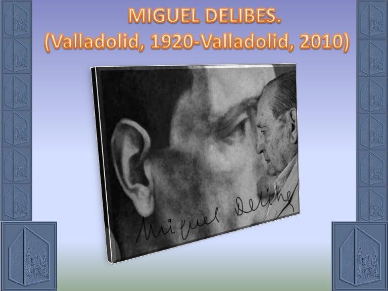 Miguel Delibes El Hereje