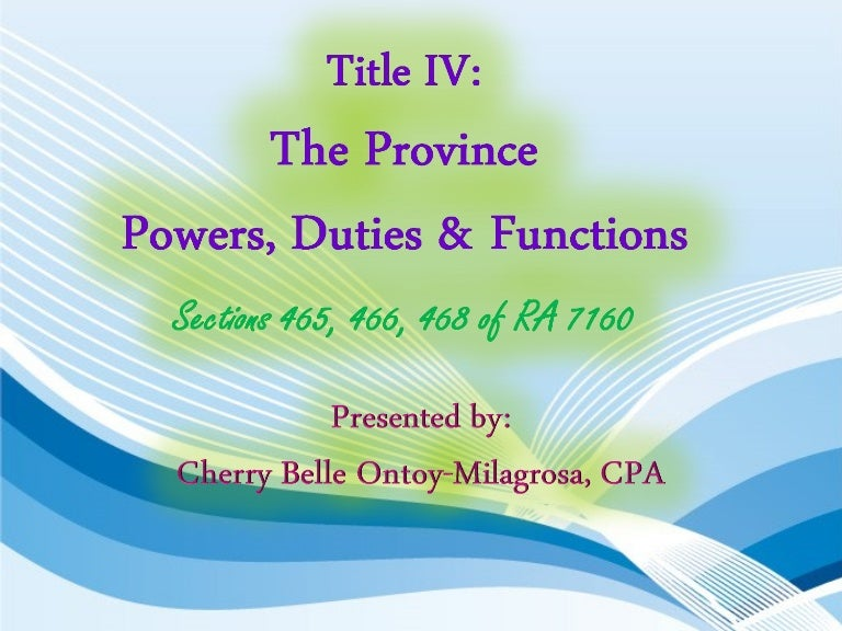 Power duties functions ra 7160 sec 465 468 467 local government code