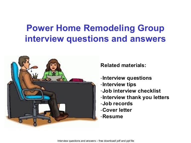 Power Home Remodeling Group Careers Power Home Remodeling Group Interview Questions And Answers