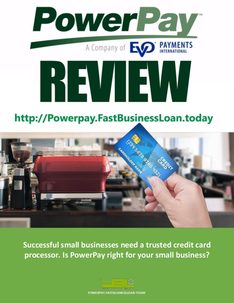 Powerpay Merchant Services Review Best Credit Card Processing Or Not